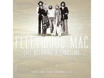 Fleetwood Mac: Life becoming a landslide/Live 75 (Vinyl LP)