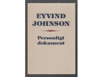 Johnson, Eyvind: Personligt dokument.