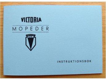 Instruktionsbok Victoria Mopeder med Zweirad Union Typ 804 & 803 156 & 803 159 - Grängesberg - Instruktionsbok Victoria Mopeder med Zweirad Union Typ 804 & 803 156 & 803 159 - Grängesberg