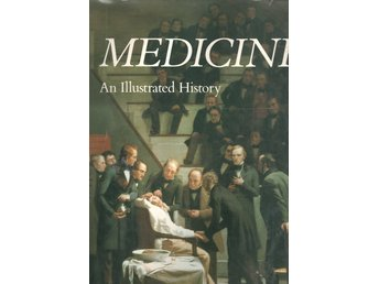 Medicine - an illustrated history