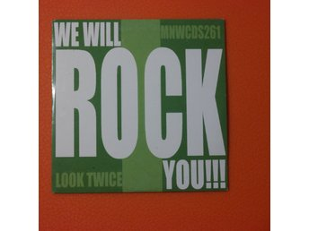 Look Twice - We Will Rock You - Queen