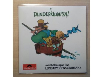 Dunderklumpen - Beppe Wolgers - Lundabygdens Sparbank, Lund