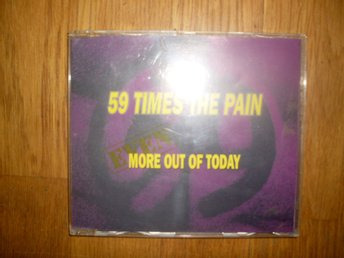 59 TIMES THE PAIN More Out Of Today
