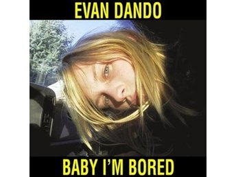 Dando Evan: Baby I'm bored 2003 (2 CD + Bok)