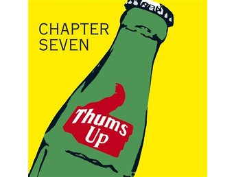 Chapter Seven: Thums up 1988 (CD)