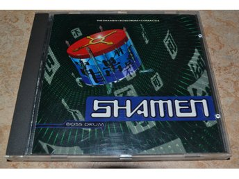 THE SHAMEN - BOSS DRUM.