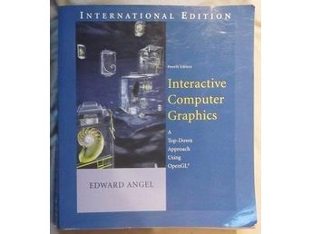 edward angel: interactive computer graphics. a top-down appr