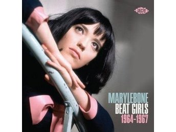 Marylebone Beat Girls 1964-67 (CD)