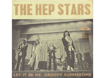 "The Hep Stars - Let It Be Me / Groovy Summertime (7"", Single)"