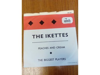 THE IKETTES : PEACHES AND CREAM Vinylsingel NASHVILLE NS 837