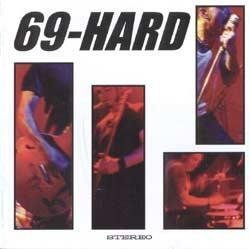 69 Hard - Life Is Good CD NY - FRI FRAKT