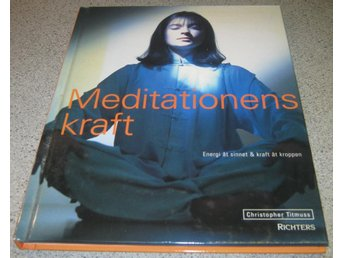 Christopher Titmuss : Meditationens kraft