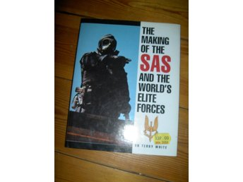The making of the SAS and the World´s elite forces - Engelsk bok 190 sidor