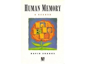 David Shanks(ed.): Human memory. A reader.