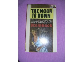 Steiunbeck, John. The moon is down. 1966 pan books. london.