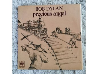 Bob Dylan, 2 st vinylsinglar, Precious Angel och A Fool Such As I