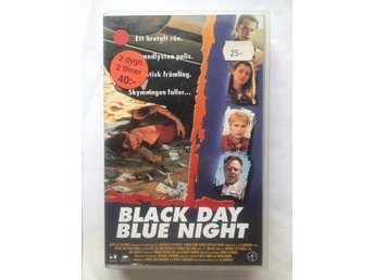VHS - Black Day Blue Night