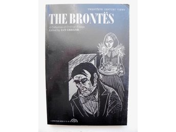 THE BRONTËS;  A Collections of Critical Essays Edited by Ian Gregor 1970