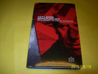 Hitlers Spionchef mysteriet Wilhelm Canaris av Richard Basset - östra Ljungby - Hitlers Spionchef mysteriet Wilhelm Canaris av Richard Basset - östra Ljungby