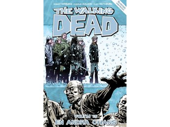 The Walking Dead volym 15. En andra chans 9789187877155