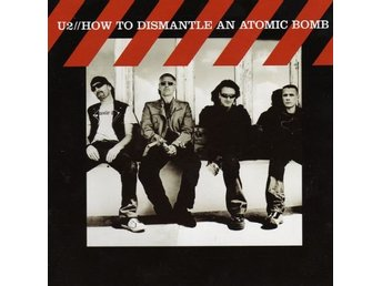 U2 ?– How To Dismantle An Atomic Bomb - CD