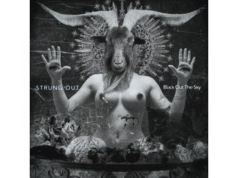 Strung Out: Black Out The Sky (Vinyl LP)