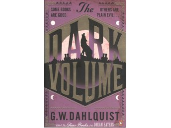 Gordon Dahlquist - The Dark Volume