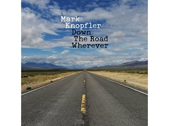 Knopfler Mark: Down the road wherever 2018 (CD)