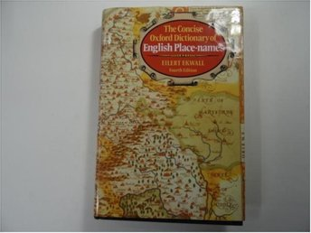 english place-names    the consise oxford dictionary of   .............