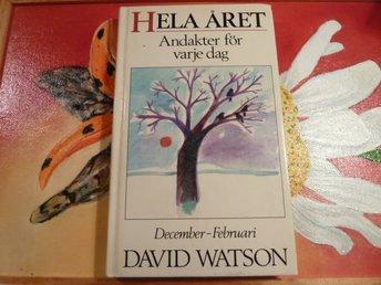 DAVID WATSON, HELA ÅRET 1, BOK, ANDAKTER FÖR VARJE DAG, 1985 - Anderstorp - DAVID WATSON, HELA ÅRET 1, BOK, ANDAKTER FÖR VARJE DAG, 1985 - Anderstorp