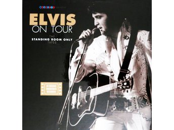 ELVIS PRESLEY - ON TOUR/The Standing Room Only Tapes - Borås - ELVIS PRESLEY - ON TOUR/The Standing Room Only Tapes - Borås