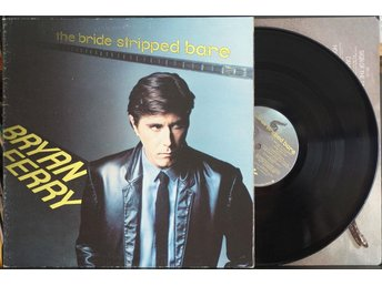 Bryan Ferry – The Bride Stripped Bare – LP