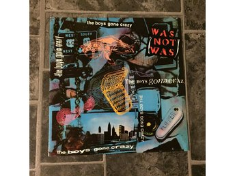 "WAS NOT WAS - THE BOY´S GONE CRAZY. (12"")"
