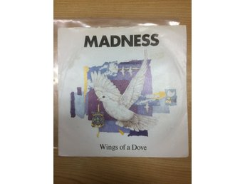 Madness - Wings of a dove 7""
