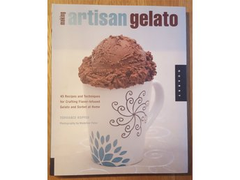 Torrance Kopfer - Making Artisan Gelato: 45 Recipes and Techniques [2009]
