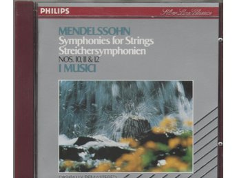 Mendelssohn: Symphonies for Strings Nos. 10, 11 & 12