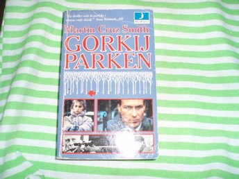Martin Cruz Smith - Gorkij Parken