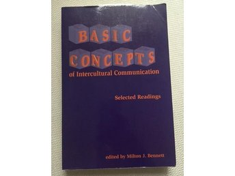 Basic Concepts of Intercultural Communication - edited by Milton J. Bennett