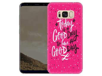 Samsung Galaxy S8 Plus Skal Good Day