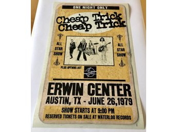 CHEAP TRICK ERWIN CENTER AUSTIN 1979 POSTER