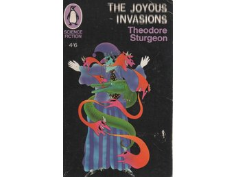 Theodore Sturgeon - The Joyous Invasions