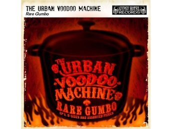 Urban Voodoo Machine - Rare Gumbo - CD NY - FRI FRAKT