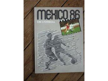 VM Fotboll Mexico 86 - Kristianstad - VM Fotboll Mexico 86 - Kristianstad