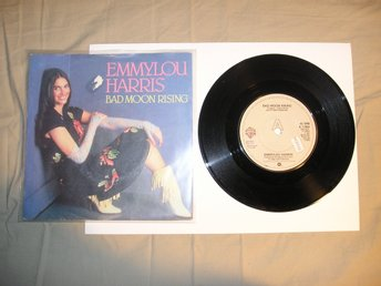 Emmylou Harris – Bad Moon Rising, 7""