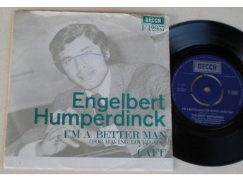 Engelbert Humperdinck 45/PS I´m a better man 1969