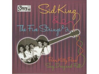 Sid King & The Five Strings - Purr, Kitty, Purr - 7'' NY - FRI FRAKT