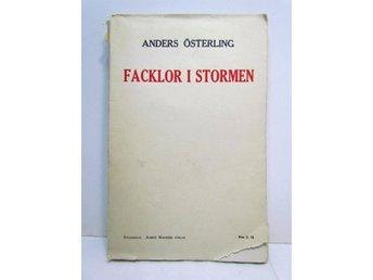 ANDERS ÖSTERLING FACKLOR I STORMEN 1913 - POESI - Vallentuna - ANDERS ÖSTERLING FACKLOR I STORMEN 1913 - POESI - Vallentuna