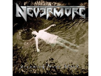 NEVERMORE - DREAMING NEON BLACK (1999).