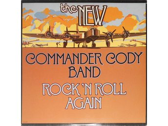Commander Cody Band  Rock´n´roll again