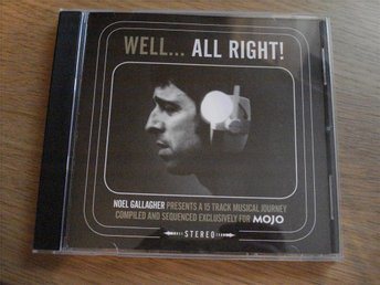 "Mojo "" Presents...... WELL ALL RIGHT """